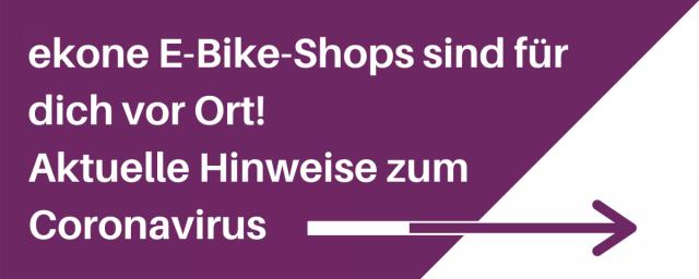 ekone E-Bike-Shops Hinweise zum Coronavirus